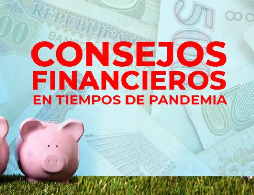 Consejos Financieros en Tiempos de Pandemia